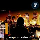 WEEKEND LOVE / DJ Hayato