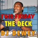DJ DEWEY @ THE DECK NOV. 11 2016 MIX. 1