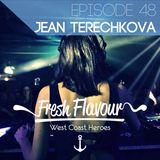 FRESH FLAVOUR PODCAST #048 - JEAN TERECHKOVA