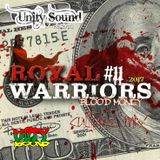 Unity Sound - Royal Warriors 11 - Blood Money - Culture Mix 2017