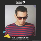 #atmuchRadioShow on Select Radio - 21 March 17 w/ Matt Smallwood