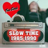 Slow Time - The Club Love Songs 1985 - 1990
