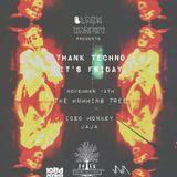 Iced Monkey - Thank Techno It's Friday // 13 Nov 2015 // The Humming Tree // Opening Set