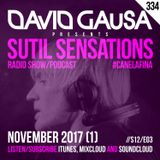 Sutil Sensations Radio/Podcast #334 - 3rd episode season 2017/18 including #HotBeats & #CanelaFina!