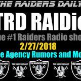 TRD RADio 2/27/18 RAIDERS FREE AGENCY AND MORE!