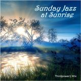 "JAZZ - ""Sunday Jazz at Sunrise"""