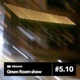 Green Room show #5.10 | Paranoise web Radio