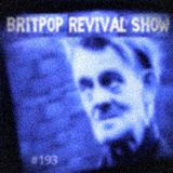 Britpop Revival Show #193 5th April 2017 ft interview with Digsy