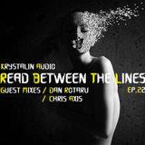 Krystalin Audio - Read Between The Lines [EP. 22] Guest Mixes by Dan Rotaru & Chris Axis