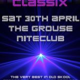 Clubland Classix Live at The Grouse Niteclub 30-4-16