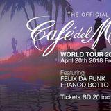 Felix Da Funk @ Cafe Del Mar World Tour Bahrain 2018 House Mix