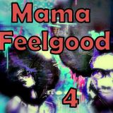 Mama Feelgood 4- 02-03-2013