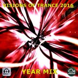 Visions of Trance 2016 - Year Mix