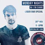 URF Monday Nights w/ Fin Evans (Liquid D&B Special) [20th November 2017]