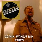 The 20 Minute Wakeup Mix - PART V