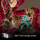 May 4th The Lounge at Beta