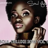 SOUL DELUXE 2016 VOL 1 - put your record on