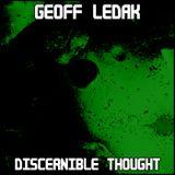 Geoff Ledak - Discernible Thought