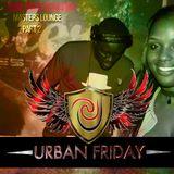 Urban Friday Live Recording Part 2