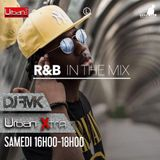 Urban Xtra R&B In The Mix - 1er avril partie 2