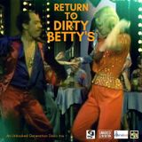 Return To Dirty Betty's (An Unhooked Generation Disco Mix)
