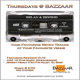 Relax & Rewind - Mixed Live At Bazzaar (4.10.08)