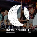 DAYS like NIGHTS 098 - Guestmix by Budakid