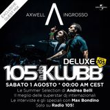 Axwell /\ Ingrosso on 105 InDaKlubb [EXCLUSIVE GUEST MIX * 01-08-2015]