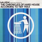 The Chronicles Of Hard House According To Tidy Trax (2000)
