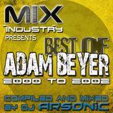 ► Best Of ADAM BEYER pt.3 [2000-2002] ► @ MIX INDUSTRY Radio