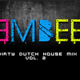 Dirty Dutch House Mix Vol.2 - DJ 3MBEE (2012)