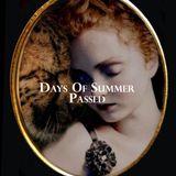 Days Of Summer Passed