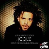 Just Craig Presents: J. Cole
