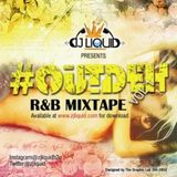 #OUTDEH MIXTAPE- R&B- VOL .1 PART .2 - BY JAMAICA'S FINEST ZJ LIQUID