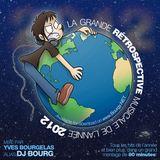La Grande Rétrospective Musicale de l'Année MMXII (Yearmix 2012)