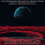 THE SHOEGAZE COLLECTIVE RADIO SHOW ON DKFM - SHOW 82: 8/23/18