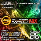 #SuperCapsulaMix - #Volumen86 - by @DjMikeRaymond