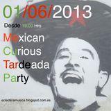 Tardeada! Podcast by EclecticaMusica & Manolo SeÑor Mezcal