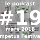 Podcast #19 - Mars 2018 - Impetus Festival