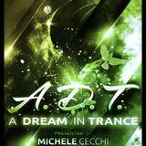 Michele Cecchi presents A Dream In Trance Chapter29