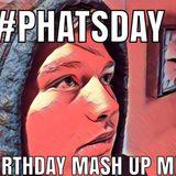 DJ Phat Farley's Bill Myster's Birthday Mash Up