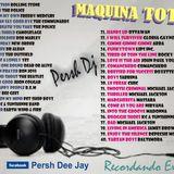 77. Maquina Total 01 - Persh DJ