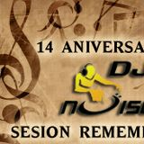 14 aniversario Dj Noise