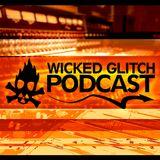 Wicked Glitch Radio Show Episode #28