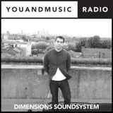 Dimensions Soundsystem - You And Music Radio Weekender
