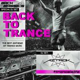 BACK TO TRANCE (Special Dj Set) - DJ AZTROK (Vol.1).