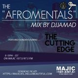 "The Afromentals Mix #103 by DJJAMAD Sundays on Derek Harper's ""CUTTING EDGE"" 8-10pm MAJIC 107.5 FM"