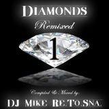 DJ Mike Re.To.Sna. - Diamonds Remixed Vol.1