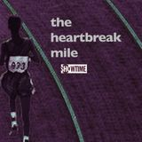 The Heartbreak Mile [Official Motion Picture Soundtrack]