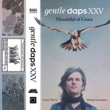 Gentle Daps XXV: Guest Mix by Deejay Greenman